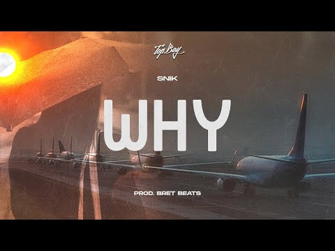 SNIK - Why | Official Audio Release (Produced by BretBeats)