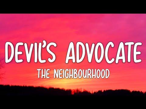 The Neighbourhood - Devil's Advocate (Lyrics)