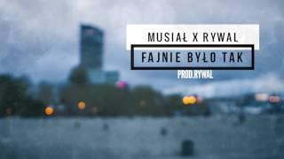 Download Lagu Rywal x Musiał - Fajnie było tak (prod. Rywal) Mp3