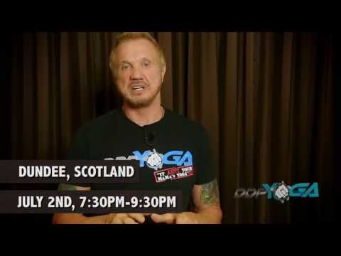 dundee - DDP will be in Dundee Scotland holding a DDP Yoga workshop July 2nd. The workshop is hosted by Fit 4 Less by Energie. You can also catch DDP July 3rd at the ...