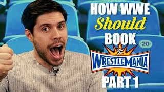 Nonton How WWE Should Book: Wrestlemania 33 - Part 1 Film Subtitle Indonesia Streaming Movie Download