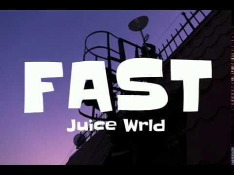 Juice WRLD - Fast (Lyrics)