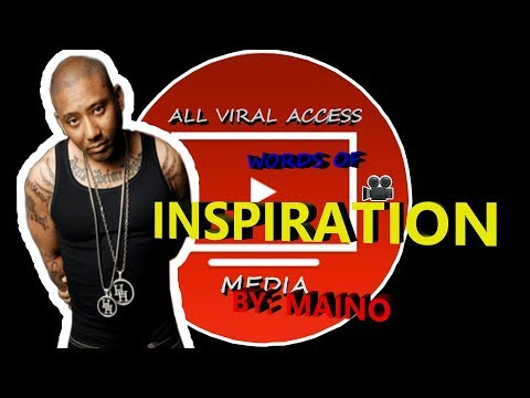 Encouraging quotes - Words Of Inspiration By Maino: