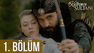 Download Lagu Kalbimin Sultanı 1. Bölüm Mp3
