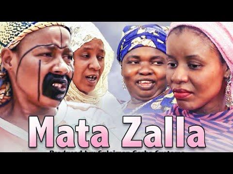 MATA ZALLA 1&2 LATEST HAUSA FILM