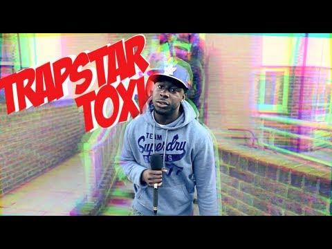 #StreetHeat – Trapstar Toxic [@Trapstar_Toxic]