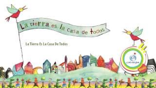 Download Lagu La Tierra Es La Casa De Todos  - Cantoalegre - La Tierra es La Casa de Todos  - CA Mp3