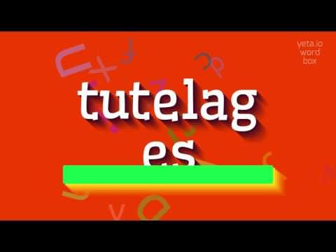 """How to say """"tutelages""""! (High Quality Voices)"""