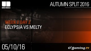 Eclypsia vs Melty - Underdogs Autumn Split 2016 W2D2