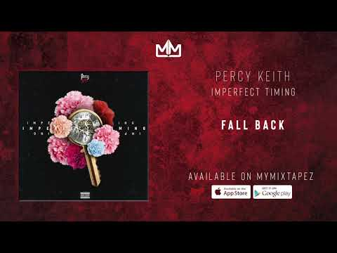 Percy Keith - Fall Back [Perfect Timing]