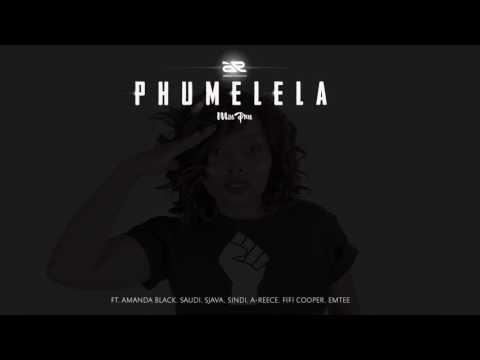 MissPru DJ - Phumelela Ft Amanda Black, Saudi, Sjava, Sindi, A-Reece, Fifi Cooper & Emtee (AUDIO)
