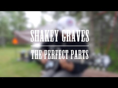 Winnipeg Folk Fest Sessions – Shakey Graves – The Perfect Parts