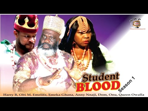 Student Blood Season 1   - 2016 latest  Nigerian Nollywood Movie