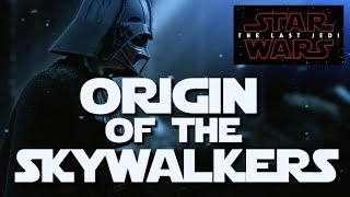 Video The First Skywalker Theory: Anakin is a descendant of Ren MP3, 3GP, MP4, WEBM, AVI, FLV Juni 2018
