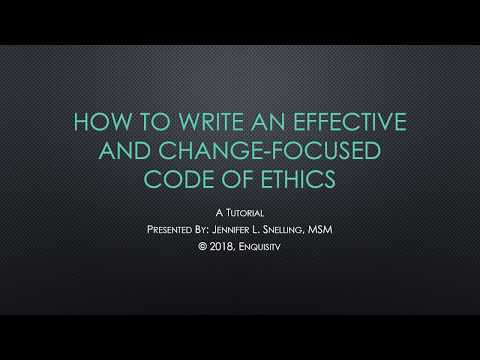 How To Write An Effective And Change Focused Code Of Ethics Enquisitv Vid1 12 14 2018