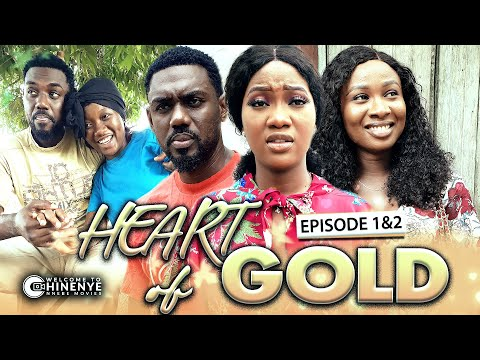 HEART OF GOLD (EPISODE 1&2)   LATEST CHINENYE NNEBE SONIA UCHE & UCHE NANCY MOVIES    FULL HD