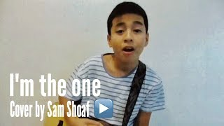 I'M THE ONE (DJ Khaled) Cover by Sam Shoaf