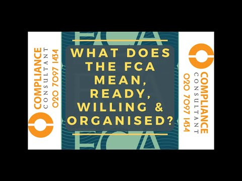 What Does The FCA Mean; Ready Willing Organised? FCA authorisation Specialist advice and assistance.