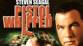 Pistol Whipped (2008) Steven Seagal killcount REDUX