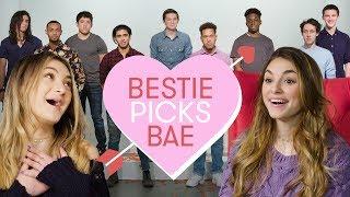 Video I Let My Best Friend Pick My Boyfriend | Bestie Picks Bae MP3, 3GP, MP4, WEBM, AVI, FLV April 2019