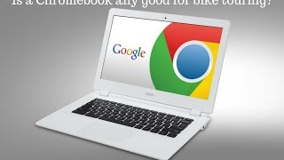 In this video I take a look at my chromebook, and ask is a chromebook any good for bike touring? We all know that we want to keep weight down when bicycle touring, and a Chromebook certainly offers that feature. Do some of its drawbacks make it a deal breaker though? Watch the video to see my thoughts!