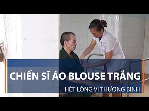 Chiến sĩ áo Blouse trắng hết lòng vì thương binh | VTC1 - Thời lượng: 3 phút, 12 giây.