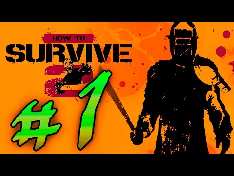 обзор How to Survive 2