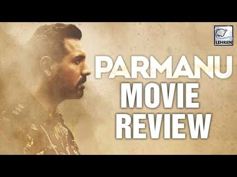 Parmanu Movie Review | John Abraham, Daina Penty |