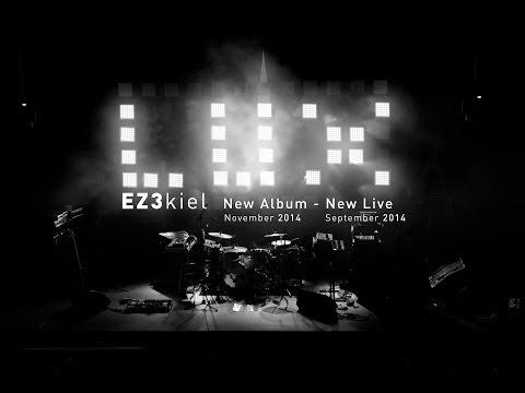 EZ3kiel - LUX live Teaser 3