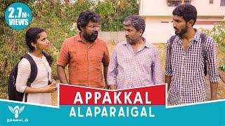 Video Appakal Alaparigal - Dads Alaparaigal #Nakkkalites MP3, 3GP, MP4, WEBM, AVI, FLV September 2019