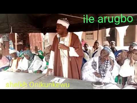 MESSAGE TO ALL ALFA'S ABOUT (ILE ARUGBO) BY SHEIK ONIKUN KEWU1 ILORIN