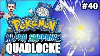 Pokémon AlphaSapphire Randomizer Quadlocke Part 40 | LET'S GO BACK TO WASTE-OF-TIME-PORT by Ace Trainer Liam