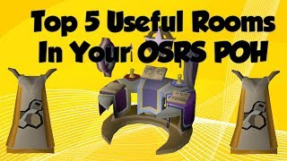 Video TOP 5 Useful Rooms in Your OSRS POH MP3, 3GP, MP4, WEBM, AVI, FLV Juli 2018