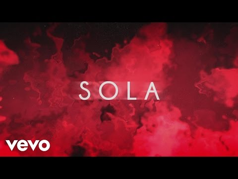 Sola (Lyric Video)