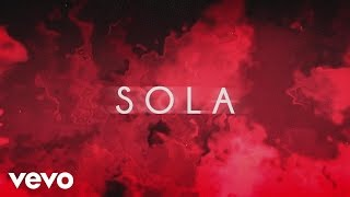 """Becky G – """"Sola"""" (Official Lyric Video)Becky G's single """"Sola"""" is available on these digital platforms:iTunes: http://smarturl.it/SOLAi Apple Music: http://smarturl.it/SOLAapSpotify: http://smarturl.it/SOLAsp Google Play: http://smarturl.it/SOLAg  Amazon: http://smarturl.it/SOLAaz  Follow Becky G!Official Site: http://iambeckyg.com Facebook: http://smarturl.it/BeckyGFBTwitter: http://smarturl.it/BeckyGTW Instagram: http://smarturl.it/BeckyGInstagram Official lyric video by Becky G performing """"Sola."""" (C) 2016 Kemosabe Records/RCA Records/Sony Music Entertainment US Latin LLChttp://vevo.ly/PJ35LY"""