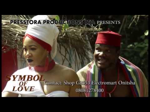 SYMBOL OF LOVE TRAILER - LATEST 2017 NIGERIAN NOLLYWOOD EPIC MOVIE