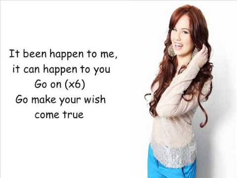 Debby Ryan - A Wish Comes True Every Day (Lyrics On Screen)