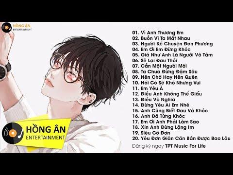 Nghe Mà Muốn Khóc 2018 - Nhạc Buồn Nhất | Nhạc Buồn Và Tâm Trạng Hay Nhất - Thời lượng: 1 giờ, 35 phút.