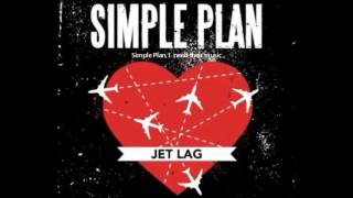 Simple Plan- Jet Lag (feat. Coeur De Pirate)