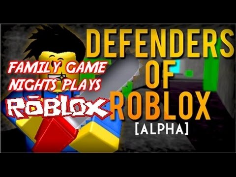 Family Game Nights Plays: Roblox - Defenders of Roblox (PC)
