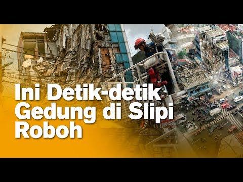 Terekam CCTV, Ini Detik-detik Gedung di Slipi Roboh