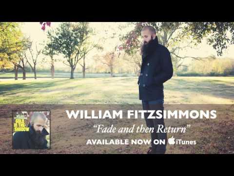 Tekst piosenki William Fitzsimmons - Fade and then return po polsku