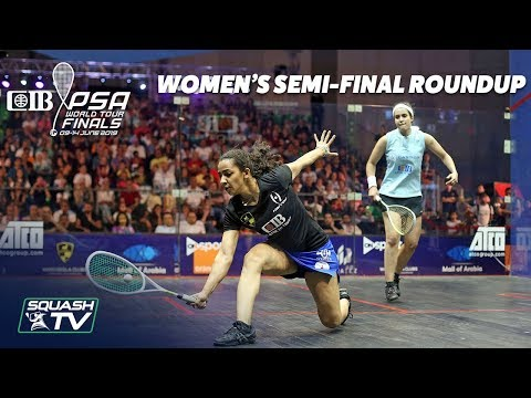 Squash: CIB PSA World Tour Finals 2018/19 - Women's Semi-Final Roundup