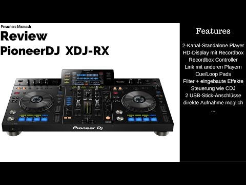 PIONEER XDJ-RX TEST - [Dj Controller Mixer review] Deutsch 2016 Vlog