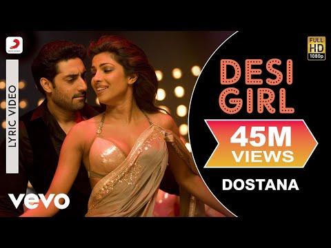 Video Desi Girl - Dostana | Lyric Video | John | Abhishek | Priyanka download in MP3, 3GP, MP4, WEBM, AVI, FLV January 2017