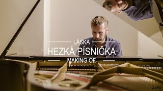 Video Hezká písnička - making of