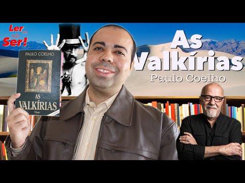 As Valki?rias - Paulo Coelho - Ler ou Na?o Ser