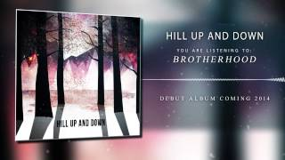 Video Hill Up and Down - Brotherhood