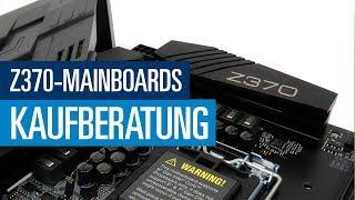 Intel-Mainboards mit Z370 für i7-8700K (Coffee Lake) | Kaufberatung