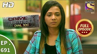 Video Crime Patrol Dial 100 - Ep 691 - Full Episode - Consent - 15th January, 2018 MP3, 3GP, MP4, WEBM, AVI, FLV Oktober 2018